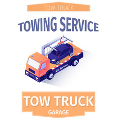 advertising text poster for modern towing service vector image