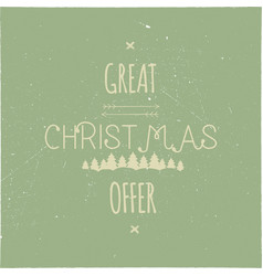 great christmas offer typography overlay xmas vector image