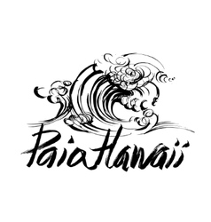 Paia Hawaii Lettering brush ink sketch handdrawn vector image