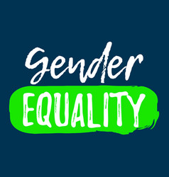 Gender equality label font with brush equal vector