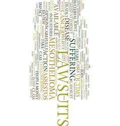 mesothelioma lawsuits text background word cloud vector image