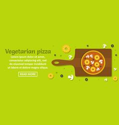 vegetarian pizza banner horizontal concept vector image