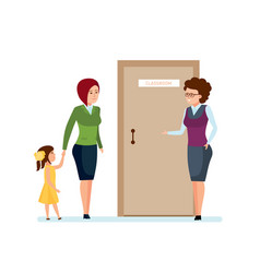 Mom daughter go for first time to school teacher vector
