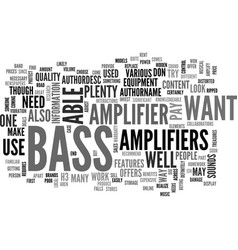 Bass amplifiers text word cloud concept vector