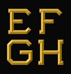 E f g h gold faceted letters trendy and vector