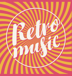 Poster for retro music with calligraphic lettering vector