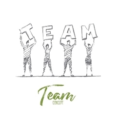 Hand drawn people holding letters of TEAM word vector image
