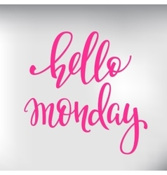 Hello monday lettering vector
