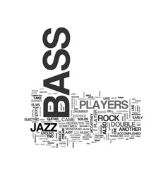 Bass players text word cloud concept vector