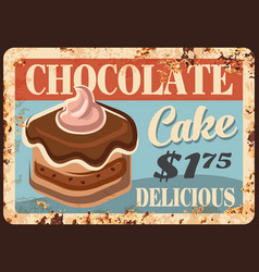 chocolate cake rusty metal plate sign vector image