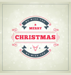 christmas greeting card vintage typographic vector image