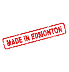 Grunge made in edmonton rounded rectangle stamp vector