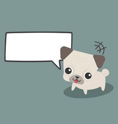 adorable cute pug dog with empty cloud bubble vector image