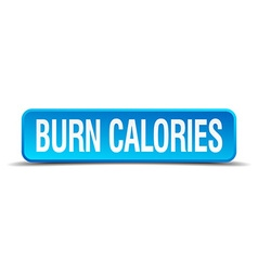 burn calories blue 3d realistic square isolated vector image
