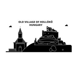 Hungary holloko old village travel skyline vector