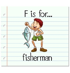 Flashcard letter f is for fisherman vector