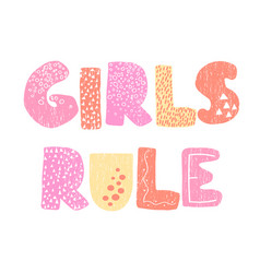 Girls rule - fun hand drawn nursery poster with vector