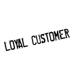 Loyal customer rubber stamp vector