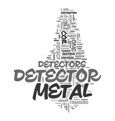Metal detector parts text background word cloud vector