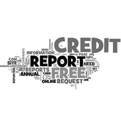 A credit card required for a free credit report vector