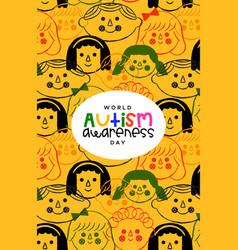 Autism awareness day children face cartoon card vector