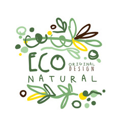 Eco natural label original design logo graphic vector