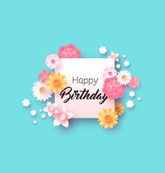 happy birthday congratulation floral card for girl vector image