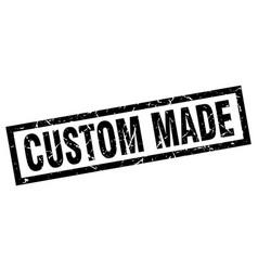 square grunge black custom made stamp vector image