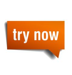 Try now orange 3d speech bubble vector