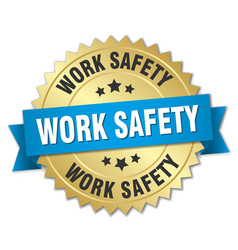 Work safety round isolated gold badge vector