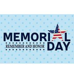Happy Memorial Day greeting card Happy Memorial vector image vector image