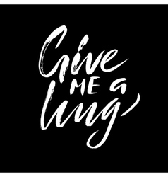 Give me a hug Brush calligraphy handwritten text vector
