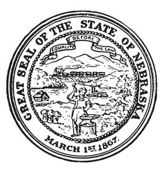 great seal state nebraska 1867 vector image
