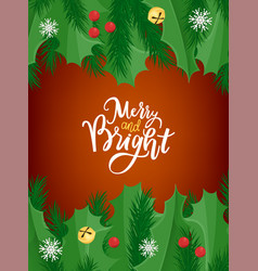 merry and bright lettering greeting card border vector image