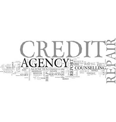 a credit repair agency what can it do for you vector image vector image