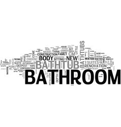 bathroom in good shape part two text word cloud vector image