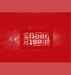 beer fest typographical stencil grunge poster vector image
