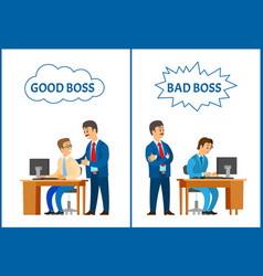 Good and bad boss comparing attitude to employee vector