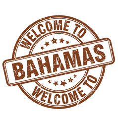 welcome to bahamas brown round vintage stamp vector image vector image