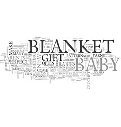 a crochet blanket the perfect gift for baby text vector image