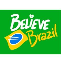 Believe Brazil symbol vector image