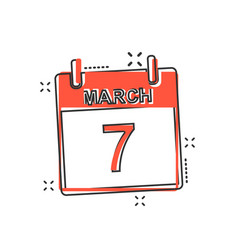 cartoon march 7 calendar icon in comic style vector image