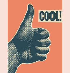 Cool typographic vintage style thumb up poster vector