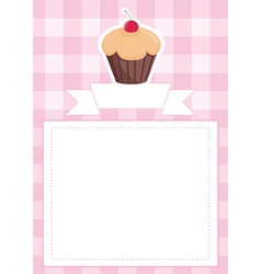 Pink card or invitation with sweet cupcake vector