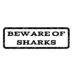 beware of sharks watermark stamp vector image
