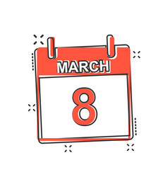 cartoon march 8 calendar icon in comic style vector image