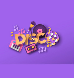 disco music style papercut musical icon quote vector image