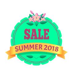 sale summer 2018 round promo emblem with flower vector image