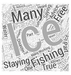 Staying ice free when ice fishing word cloud vector