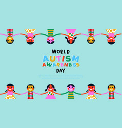 Autism awareness day kid friends group card vector